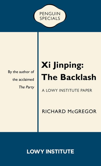 Xi Jinping: The Backlash