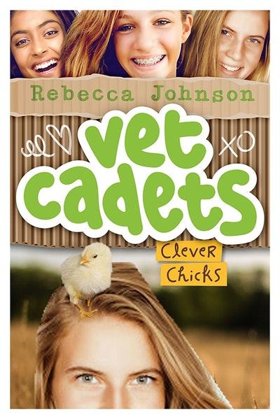 Vet Cadets: Clever Chicks (BK4)