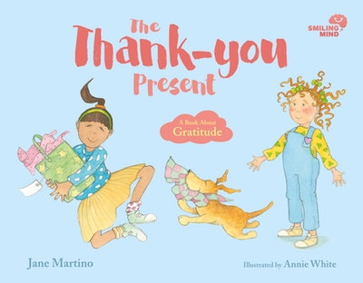 Smiling Mind 1: The Thank-you Present