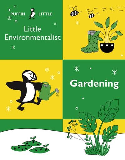 Puffin Little Environmentalist: Gardening