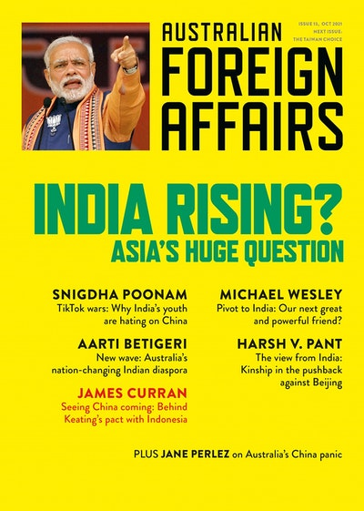 India Rising?: Asia's Huge Question: Australian Foreign Affairs 13