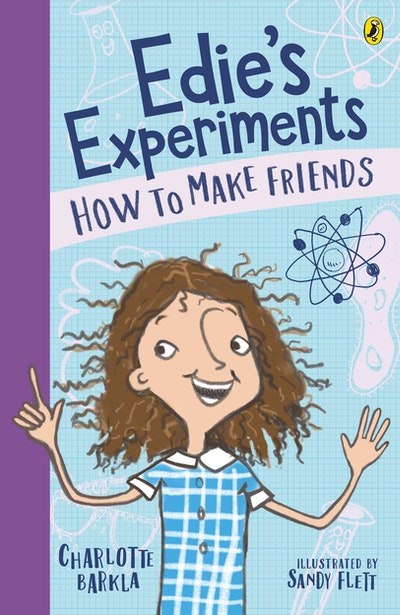 Edie's Experiments 1: How to Make Friends