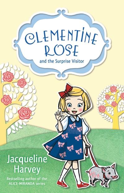 Clementine Rose and the Surprise Visitor 1
