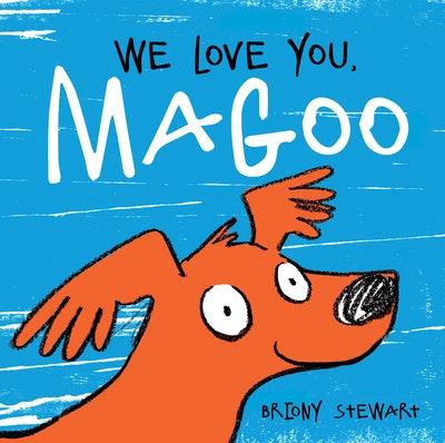 We Love You, Magoo