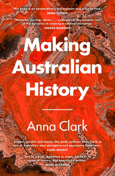 Making Australian History