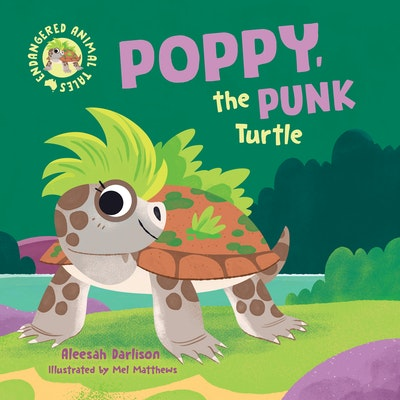Endangered Animal Tales 2: Poppy, the Punk Turtle