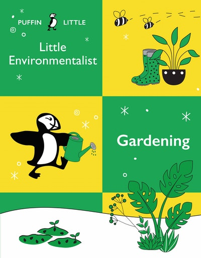 Puffin Little Environmentalist: Gardening