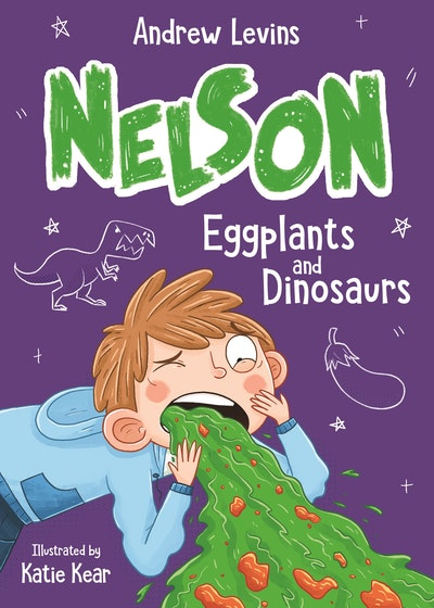 Nelson 3: Eggplants and Dinosaurs