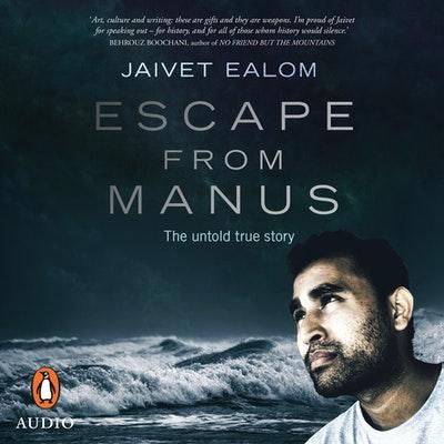 Escape from Manus