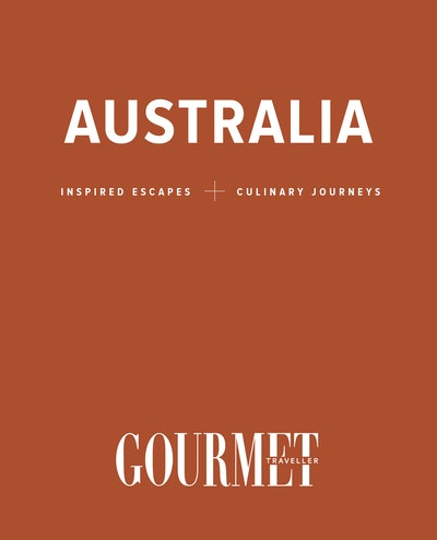 Australia: Inspired Escapes and Culinary Journeys