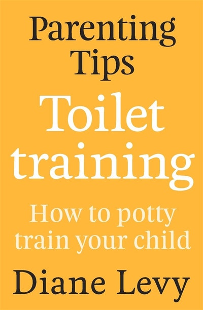 Parenting Tips: Toilet Training