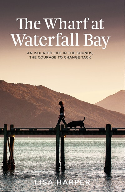 The Wharf at Waterfall Bay