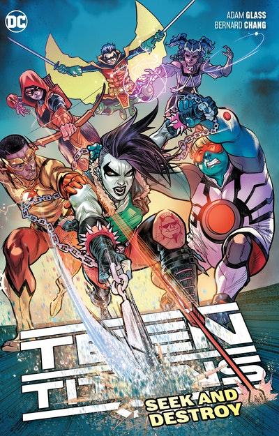 Teen Titans Vol. 3: Seek and Destroy