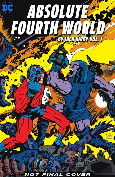 Absolute Fourth World by Jack Kirby Vol. 1