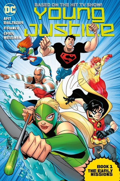 Young Justice Book One The Early Missions