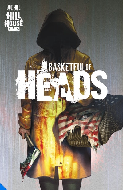Basketful of Heads (Hill House Comics)