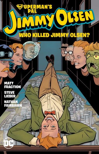 Superman's Pal, Jimmy Olsen Who Killed Jimmy Olsen?