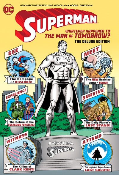 Superman Whatever Happened to the Man of Tomorrow Deluxe 2020 Edition
