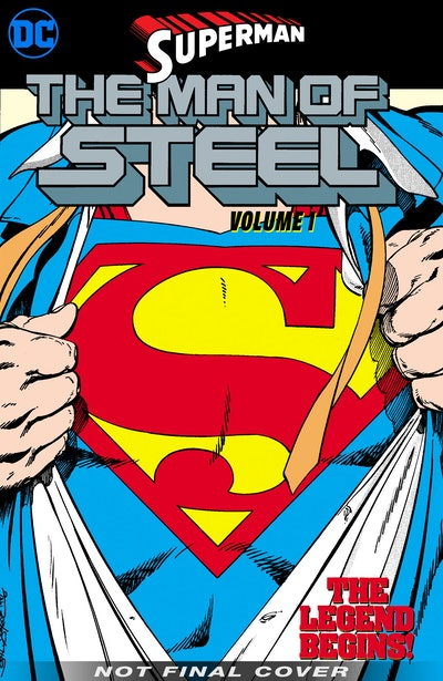 Superman The Man of Steel Vol. 1