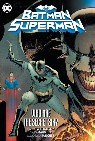 Batman/Superman Vol. 1  Who are the Secret Six?
