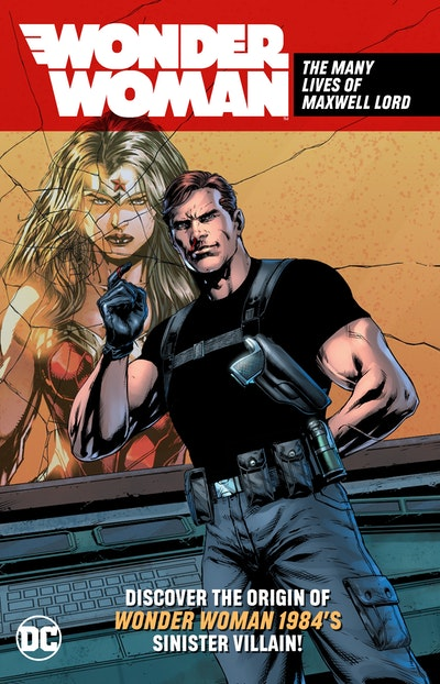 Wonder Woman The Many Lives of Maxwell Lord