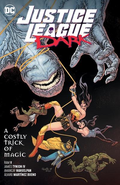 Justice League Dark Vol. 4: A Costly Trick of Magic
