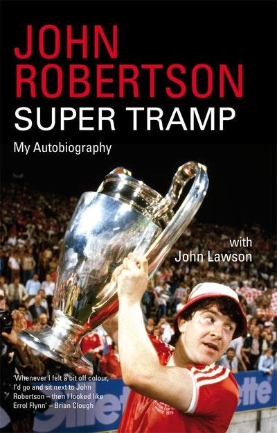 John Robertson: Super Tramp