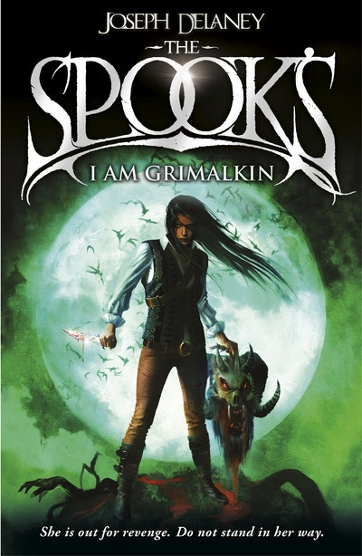 Spook's; I Am Grimalkin