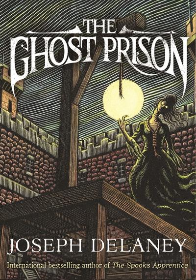 The Ghost Prison