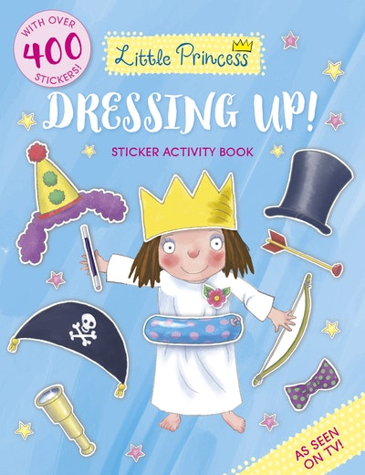 Little Princess Dressing Up! Sticker Activity Book