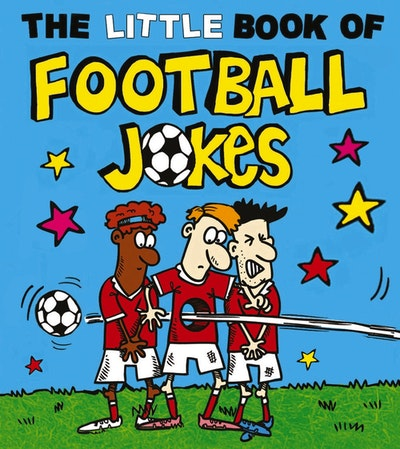The Little Book of Football Jokes
