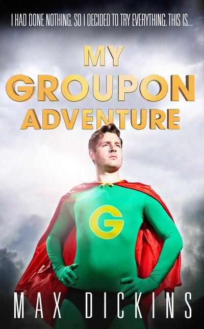 My Groupon Adventure