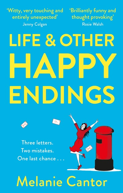 Life and other Happy Endings