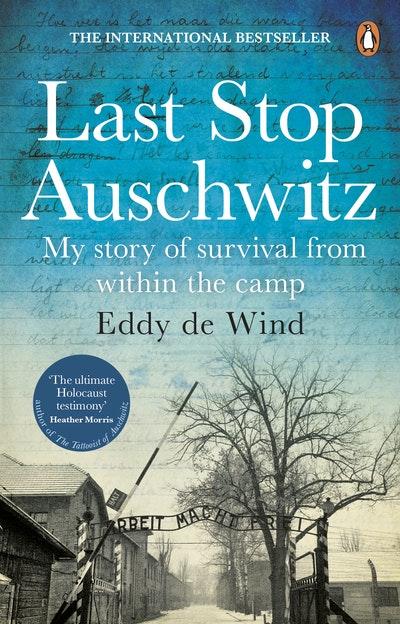 Last Stop Auschwitz
