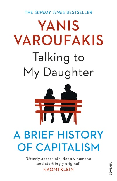 Talking To My Daughter By Yanis Varoufakis Penguin Books