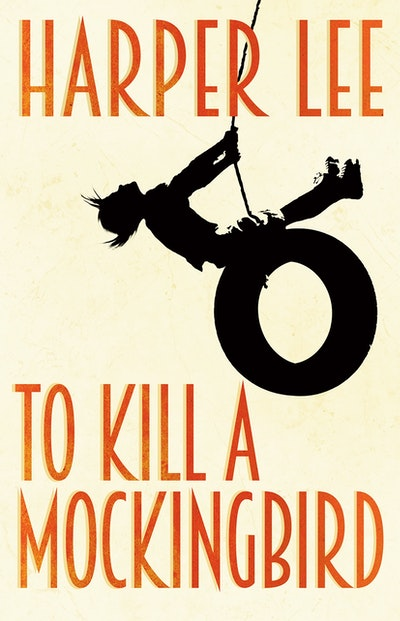 To Kill A Mockingbird By Harper Lee Penguin Books Australia