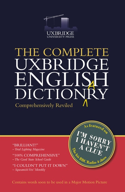 The Complete Uxbridge English Dictionary