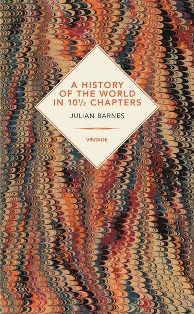 history of the world in 10 2 chapters A history of the world in 10 1/2 chapters by julian barnes winner of the man  booker prize for fiction 2011 beginning with an unlikely.