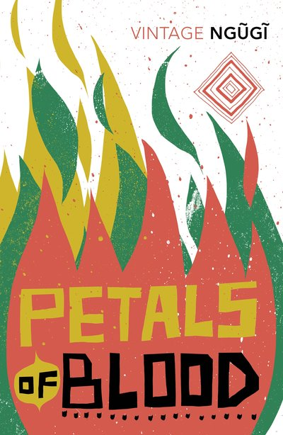 petals of blood by ngugi wa thiongo About ngugi wa thiong'o ngugi wa thiong'o was born in limuru, kenya, in 1938 one of the leading african writers and scholars at work today, he is the author of many novels, short stories, essays, a memoir, and several plays, and recipient of numerous high honors.