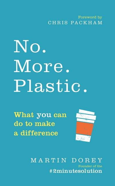 No. More. Plastic.