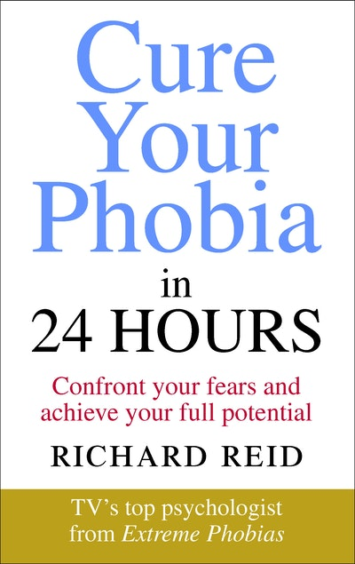Cure Your Phobia in 24 Hours