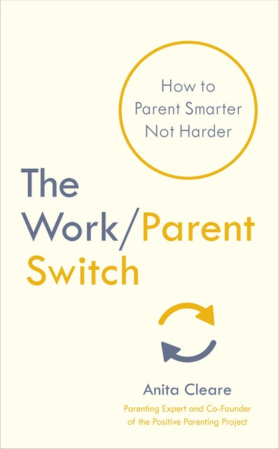 The Work/Parent Switch