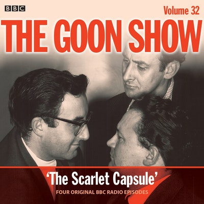 The Goon Show: Volume 32