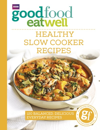 Good food eat well healthy slow cooker recipes penguin books hi res cover good food eat well healthy slow cooker recipes forumfinder Images