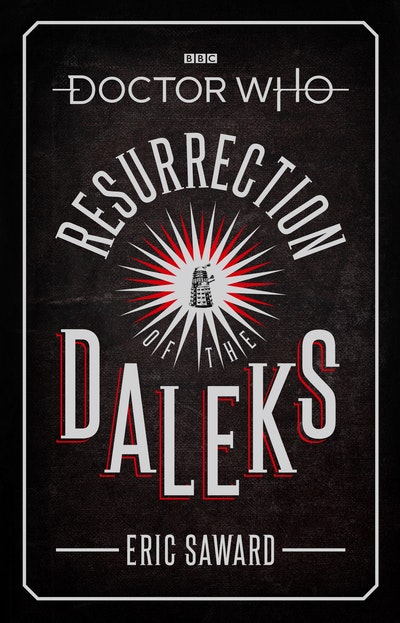 Doctor Who: Resurrection of the Daleks (Target Collection)