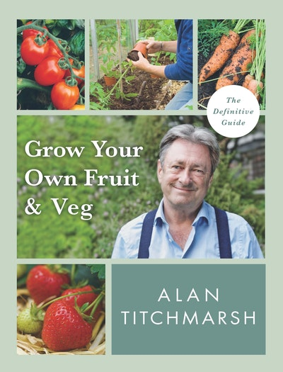 Grow your Own Fruit and Veg