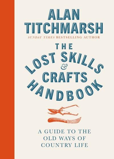 Lost Skills and Crafts Handbook