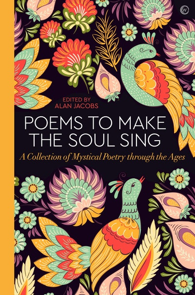 Poems to Make the Soul Sing