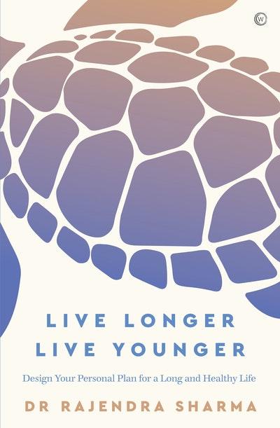 Live Longer, Live Younger