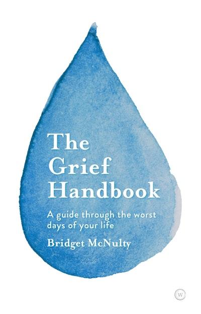 The Grief Handbook